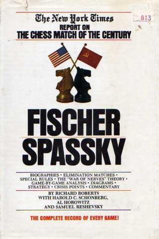 Fischer/Spassky by Richard Roberts