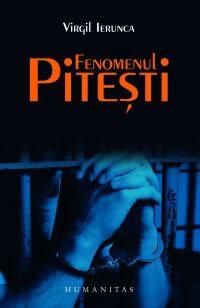 Fenomenul Pitești by Virgil Ierunca