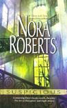 Suspicious by Nora Roberts