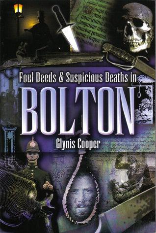 foul-deeds-suspicious-deaths-in-bolton