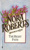 The Right Path by Nora Roberts
