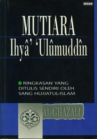 Mutiara Ihya Ulumuddin by أبو حامد الغزالي