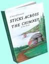 Sticks Across the Chimney by Nora Burglon