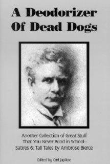 A Deodorizer of Dead Dogs