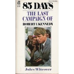 85 Days: The Last Campaign of Robert Kennedy Descarga gratuita de libros electrónicos en línea en línea