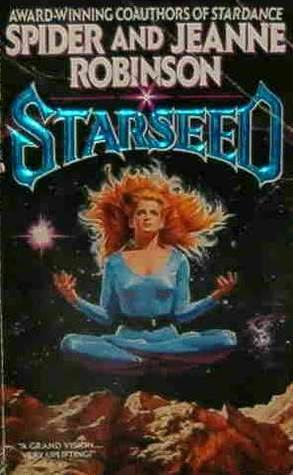 Starseed by Spider Robinson