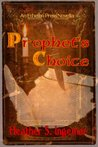 Prophet's Choice