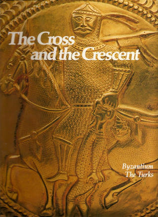The Cross and the Crescent (The Rise and Fall of Empires: Imperial Visions, #4)