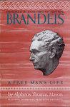 Brandeis by Alpheus Thomas Mason