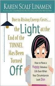 Due to Rising Energy Costs, the Light at the End of the Tunne... by Karen Scalf Linamen