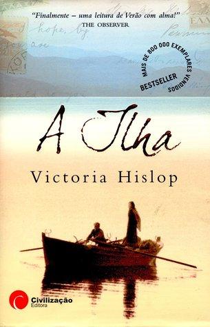 A Ilha by Victoria Hislop