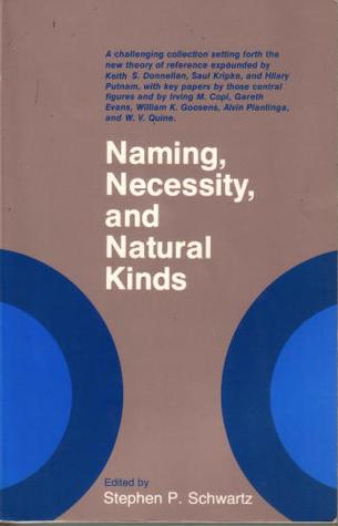 Naming, Necessity, and Natural Kinds