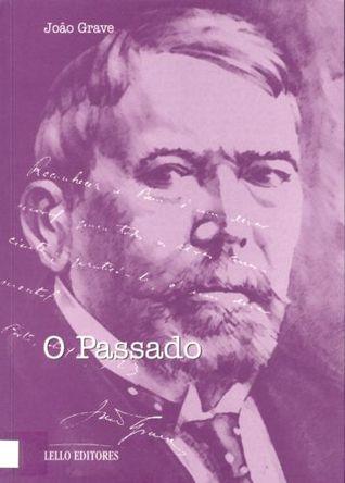 O Passado by João Grave