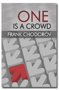 One is a Crowd by Frank Chodorov