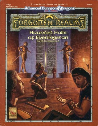 Haunted Halls of Eveningstar (AD&D 2nd Ed Fantasy Roleplaying, Forgotten Realms Module, FRQ1)