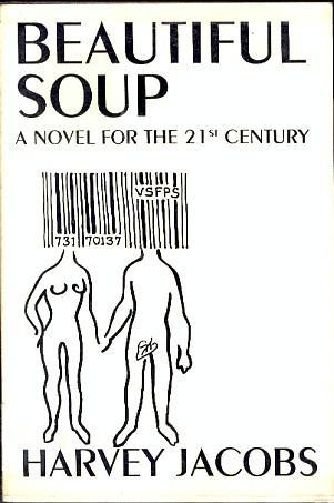 Beautiful Soup: A Novel for the 21st Century