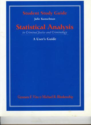 Statistics Analysis, Criminal Justice, and Criminology