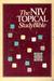 Holy Bible: NIV Topical Study Bible