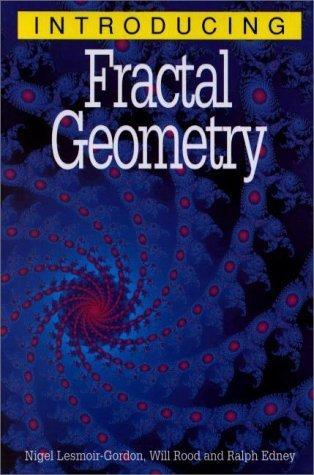 Introducing Fractal Geometry by Nigel Lesmoir-Gordon