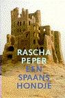 Een Spaans hondje by Rascha Peper