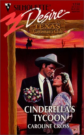 Cinderella's Tycoon (Texas Cattleman's Club, #2)