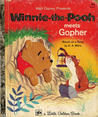 Winnie-the-Pooh Meets Gopher by A.A. Milne