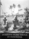 Inskripsi Islam Tertua di Indonesia