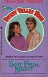 That Fatal Night (Sweet Valley High, #60)