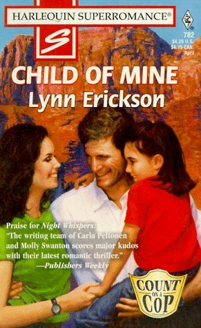 Child of Mine (Count on a Cop) (Harlequin Superromance #782)