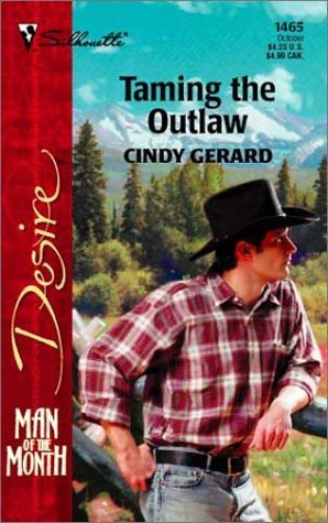 Taming the Outlaw by Cindy Gerard