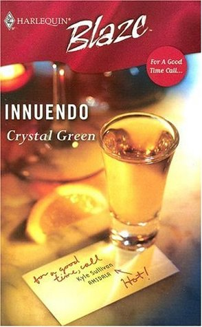 Innuendo by Crystal Green