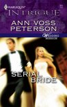 Serial Bride by Ann Voss Peterson