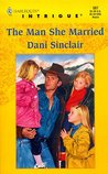 The Man She Married by Dani Sinclair