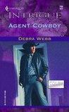 Agent Cowboy by Debra Webb