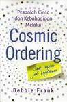 Pesanlah Cinta dan Kebahagiaan Melalui Cosmic Ordering Saat Impian Jadi Kenyataan