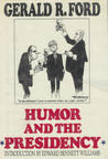 Humor and the Presidency: Gerald R. Ford