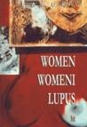 Women, Womeni Lupus