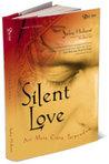 Silent Love by Sadegh Hedayat