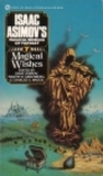 Magical Wishes (Isaac Asimov's Magical Worlds of Fantasy, No 7)