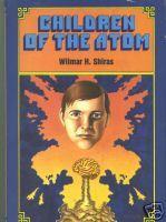 Children of the Atom by Wilmar H. Shiras