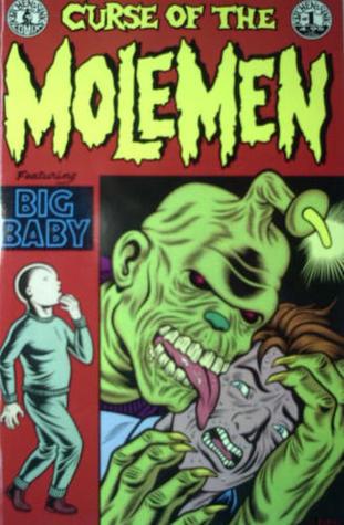 Curse of the Molemen: Big Baby