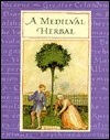 A Medieval Herbal by Jenny De Gex