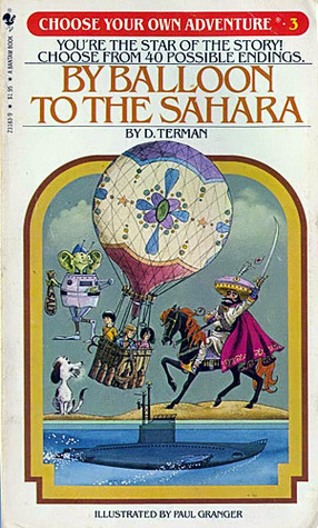 By Balloon to the Sahara (Choose Your Own Adventure, #3)