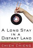 A Long Stay in a Distant Land by Chieh Chieng