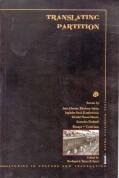 Translating Partition: Essays, Stories, Criticism (Studies in Culture & Translation, ALT Series)