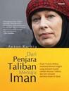 Dari Penjara Taliban Menuju Iman