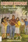 MacDonald Hall Goes Hollywood (MacDonald Hall, #6)