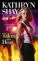 Taking the Heat by Kathryn Shay