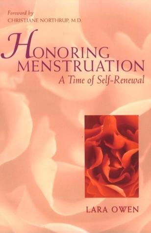 Honoring Menstruation: A Time of Self-Renewal
