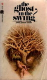 The Ghost in the Swing by Janet Patton Smith